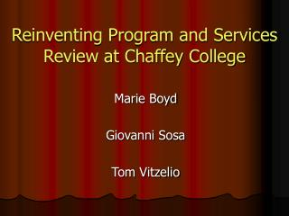 Reinventing Program and Services Review at Chaffey College