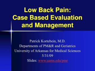 Low Back Pain: Case Based Evaluation and Management