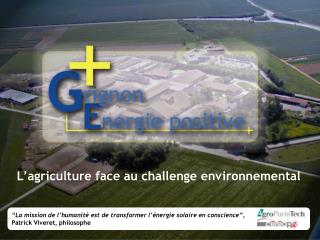 L�agriculture face au challenge environnemental