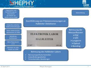 Betreuung des Halbleiter-Labors Reinraumspezifische Kontrollen Instandhaltungsarbeiten