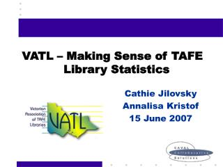 VATL – Making Sense of TAFE Library Statistics