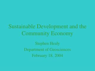 Sustainable Development and the Community Economy