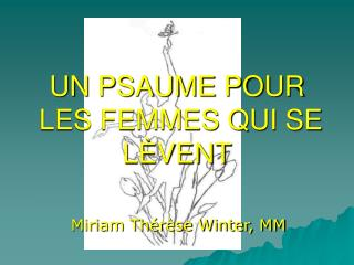 UN PSAUME POUR  LES FEMMES QUI SE LÈVENT