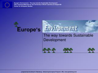 Europe's Environment - The way towards Sustainable Development