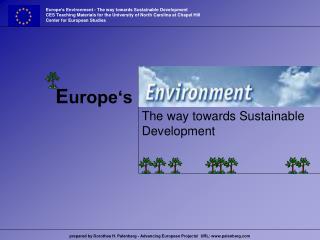 Europe's Environment - The way towards Sustainable Development