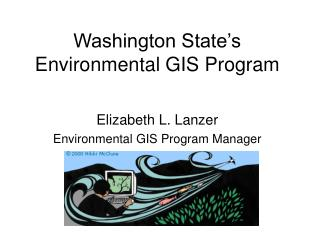 Washington State's Environmental GIS Program