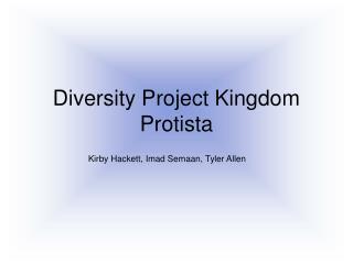 Diversity Project Kingdom Protista