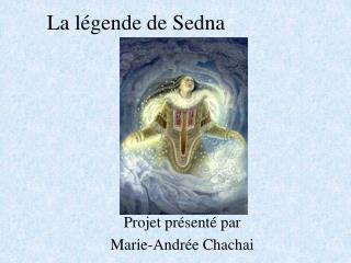 La légende de Sedna