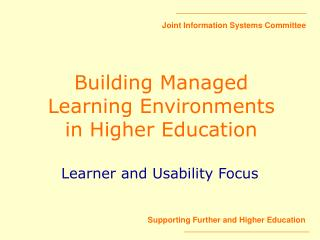 Building Managed Learning Environments in Higher Education