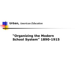 Urban, American Education
