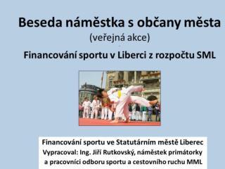Financov�n� sportu ve Statut�rn�m m?st? Liberec