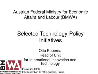 Otto Peperna Head of Unit for International Innovation and Technology