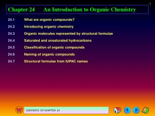 Chapter 24An Introduction to Organic Chemistry