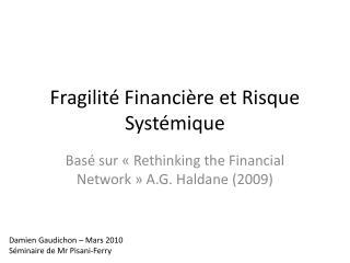 Fragilité Financière et Risque Systémique