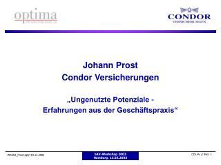 """Johann Prost Condor Versicherungen """"Ungenutzte Potenziale -  Erfahrungen aus der Geschäftspraxis"""""""