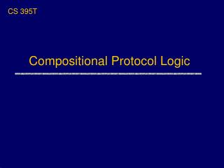 Compositional Protocol Logic