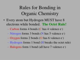Rules for Bonding in  Organic Chemistry