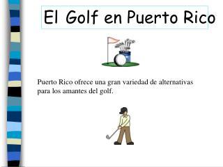El Golf en Puerto Rico