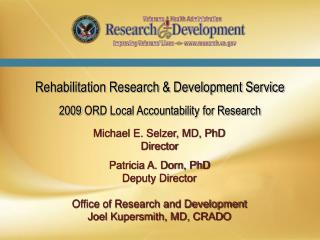 Rehabilitation Research & Development Service 2009 ORD Local Accountability for Research