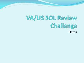 VA/US SOL Review Challenge