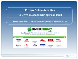 Proven Online Activities  to Drive Success During Peak 2008