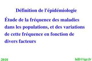 Définition de l'épidémiologie