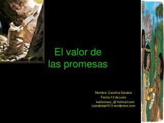 El valor de las promesas