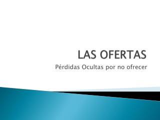 LAS OFERTAS