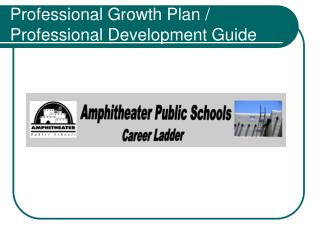 Professional Growth Plan / Professional Development Guide
