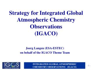 Strategy for Integrated Global Atmospheric Chemistry Observations (IGACO)