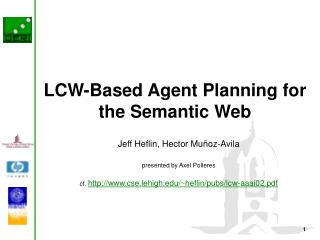 LCW-Based Agent Planning for the Semantic Web
