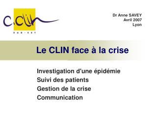 Le CLIN face à la crise