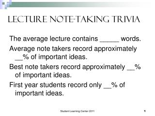 Lecture Note-Taking Trivia