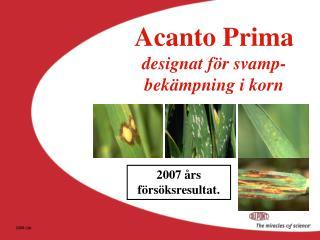 Acanto Prima designat för svamp- bekämpning i korn