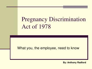 Pregnancy Discrimination Act of 1978