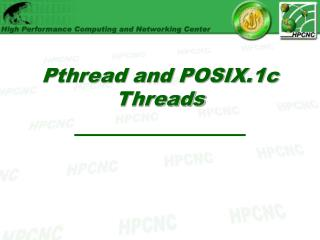 Pthread and POSIX.1c Threads