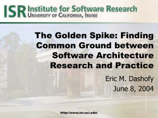 The Golden Spike: Finding Common Ground between Software Architecture Research and Practice