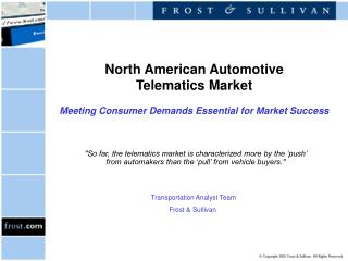 North American Automotive  Telematics Market Meeting Consumer Demands Essential for Market Success
