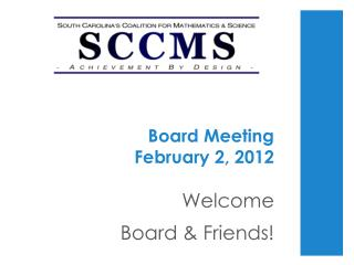 Board Meeting  February 2, 2012