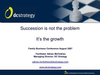Succession is not the problem  It's the growth