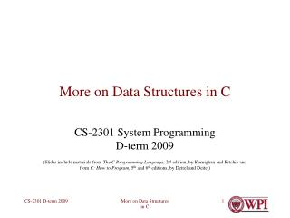 More on Data Structures in C