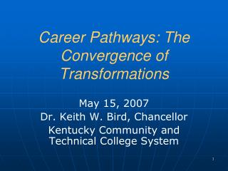 Career Pathways: The Convergence of Transformations