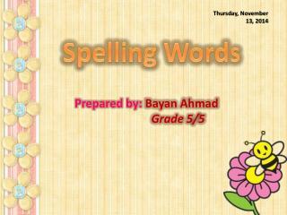 Prepared  by: Bayan Ahmad Grade 5/5