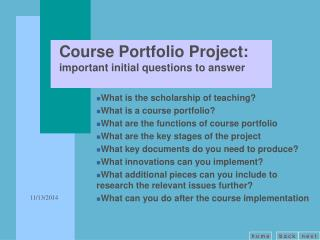 Course Portfolio Project: important initial questions to answer