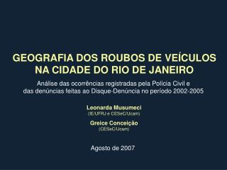 GEOGRAFIA DOS ROUBOS DE VEÍCULOS NA CIDADE DO RIO DE JANEIRO