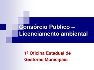 Cons�rcio P�blico �  Licenciamento ambiental