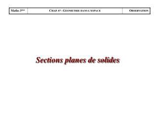 Sections planes de solides