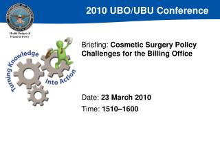 Briefing:  Cosmetic Surgery Policy Challenges for the Billing Office