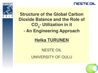 Structure of the Global Carbon Dioxide Balance and the Role of CO2- Utilization in it  - An Engineering Approach  Helka