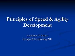 Principles of Speed & Agility Development